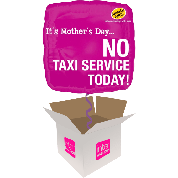 It's Mother's Day… No Taxi Service Today!