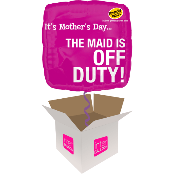 It's Mother's Day… The Maid Is Off Duty!